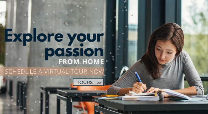 Explore your passion from home with our hybrid learning during covid 19. Take a virtual tour today with our admissions team.