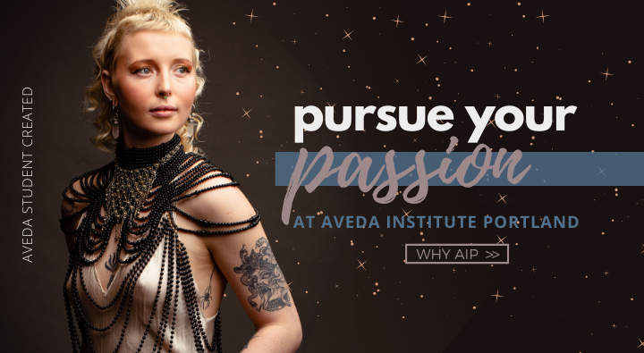 Pursue your passion of creativity and beauty at aveda institute portland cosmetology school in vancouver washington and portland or. Find out why AIP might be the school for you.