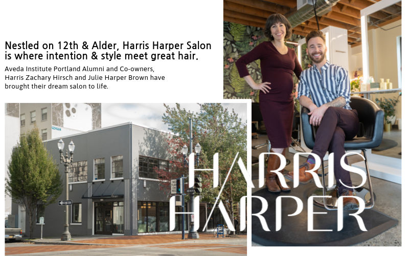 Nestled on 12th and Alder, Harris Harper Salon is where intention and style meet great hair. Aveda Institute Portland Alumni and Co-owners, Harris Zachary Hirsch and Julie Harper Brown have brought their dream salon to life, and they gave us the scoop on
